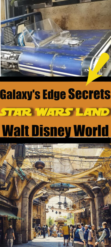 Galaxy's Edge secrets - Galaxy's Edge Walt Disney World