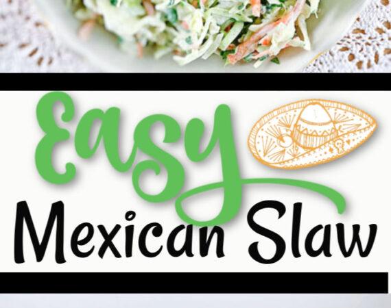 Easy Mexican Slaw