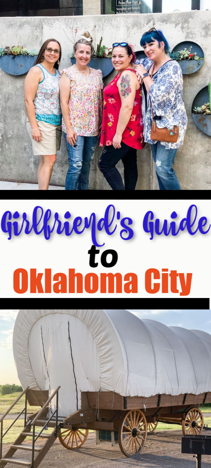 A Girlfriends Guide to Visiting Oklahoma City
