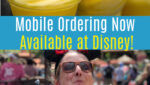 Mobile Ordering at Disney