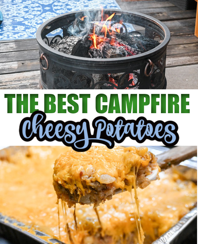 CAMPFIRE CHEESY POTATOES