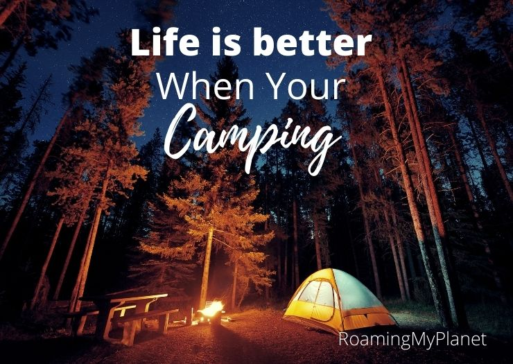 Life is Better camping quote